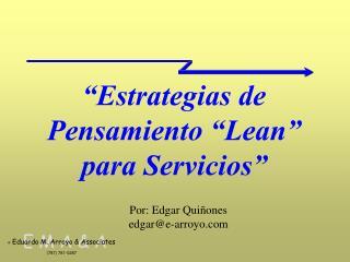 """""""Estrategias de Pensamiento """"Lean"""" para Servicios"""""""