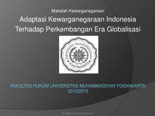 F akultas hukum universitas muhammadiyah yogyakarta 2012/2013