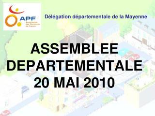 ASSEMBLEE DEPARTEMENTALE  20 MAI 2010