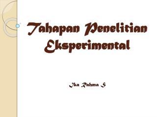 Tahapan Penelitian Eksperimental