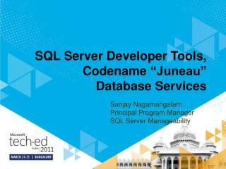 SQL Server Developer Tools, Codename  Juneau  Database Services