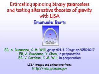 Estimating spinning binary parameters  and testing alternative theories of gravity  with LISA