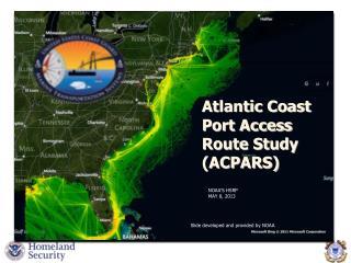 Atlantic Coast Port Access Route Study (ACPARS)