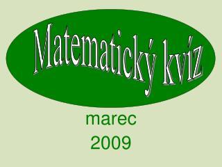 marec  2009