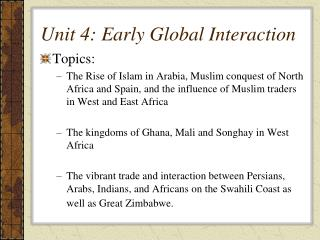 Unit 4: Early Global Interaction