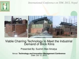 Viable Charring Technology to Meet the  Industrial Demand of Brick Kilns