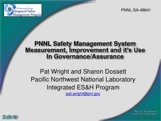 PNNL Safety Management System Measurement, Improvement and it's Use In Governance/Assurance