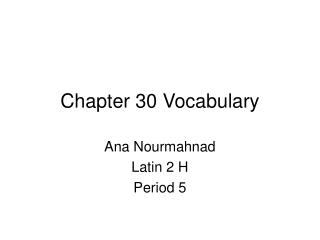 Chapter 30 Vocabulary