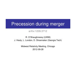 Precession during merger
