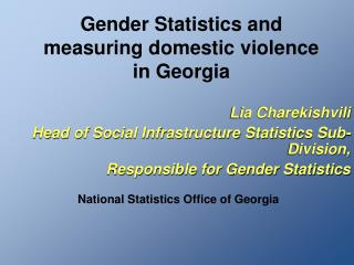 Gender Statistics and measuring domestic violence in Georgia