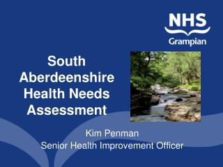 South Aberdeenshire Health Needs Assessment
