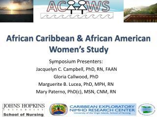 African Caribbean & African American Women's Study