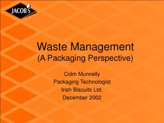 Waste Management (A Packaging Perspective)