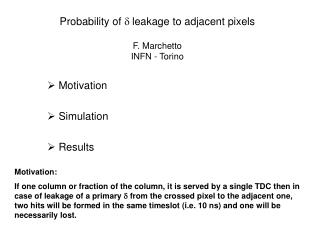 Probability of  d  leakage to adjacent pixels F. Marchetto INFN - Torino
