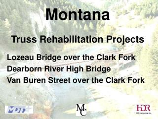 Montana   Truss Rehabilitation Projects