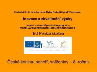 Česká kotlina, pohoří, sníženiny – 8. ročník