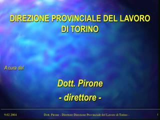 DIREZIONE PROVINCIALE DEL LAVORO DI TORINO