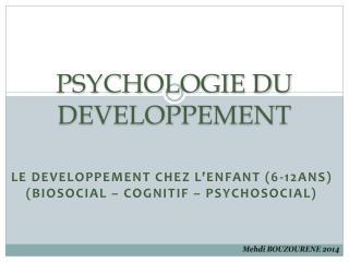 PSYCHOLOGIE DU DEVELOPPEMENT