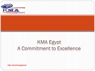 KMA Egypt A Commitment to Excellence