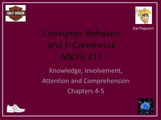 Consumer Behavior and E-Commerce MKTG 417