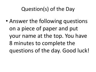 Question(s) of the Day