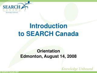 Introduction to SEARCH Canada
