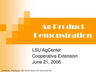 Ag Product Demonstration