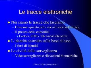 Le tracce elettroniche