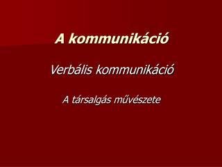 A kommunik�ci�