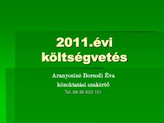 2011.évi költségvetés