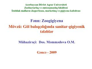 Fənn: Zoogigiyena M övzü: Göl balıqçılığında  sanitar-gigiyenik  tələblər