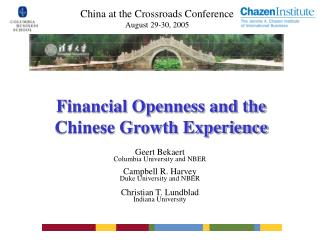 Financial Openness and the Chinese Growth Experience