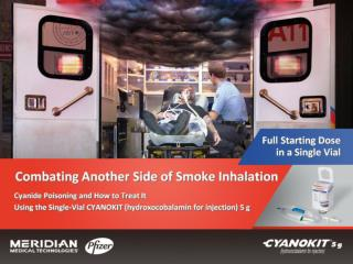 Combating Another Side of Smoke Inhalation