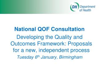 National QOF Consultation