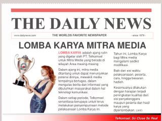 Tahun ini, Lomba Karya bagi Mitra media  mengalami sedikit modifikasi.