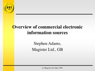 Overview of commercial electronic information sources