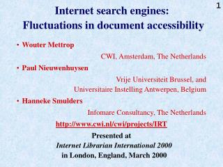Internet search engines:   Fluctuations in document accessibility