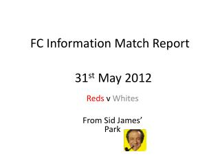 FC Information Match Report