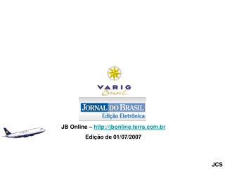 JB Online –  jbonline.terra.br Edição de 01/07/2007