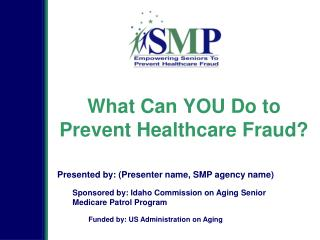 What Can YOU Do to Prevent Healthcare Fraud?