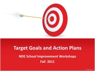 Target Goals and Action Plans