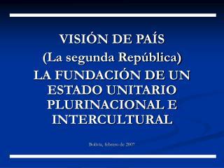 VISIÓN DE PAÍS (La segunda República)