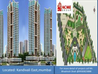 Acme Oasis prelaunch 2 and 3 bhk  in Kandivali East,Mumbai