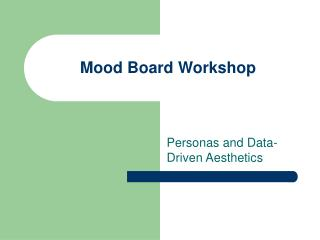 Mood Board Workshop