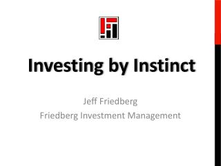 Jeff Friedberg Friedberg Investment Management
