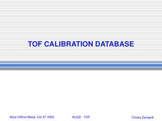 TOF CALIBRATION DATABASE