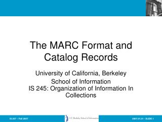 The MARC Format and Catalog Records