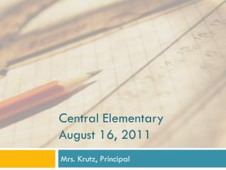 Central Elementary  August 16, 2011