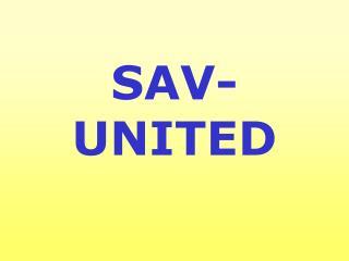 SAV- UNITED