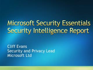 Microsoft Security Essentials Security Intelligence Report